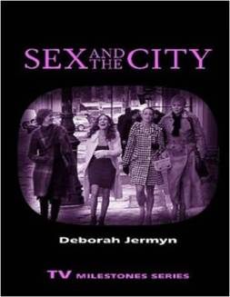 Deborah Jermyn, Sex and the City (Wayne State University Press, 2009)