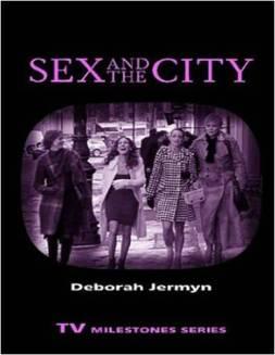Deborah Jermyn, Sex and the City (Wayne State University Press, 2009)