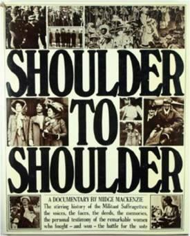 Midge MacKenzie, Shoulder to Shoulder (Knopf, 1975)